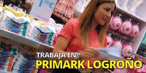 Primark Logroño Trabajo
